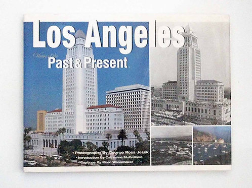 Los Angeles: Views of the Past and Present by George R. Jezek