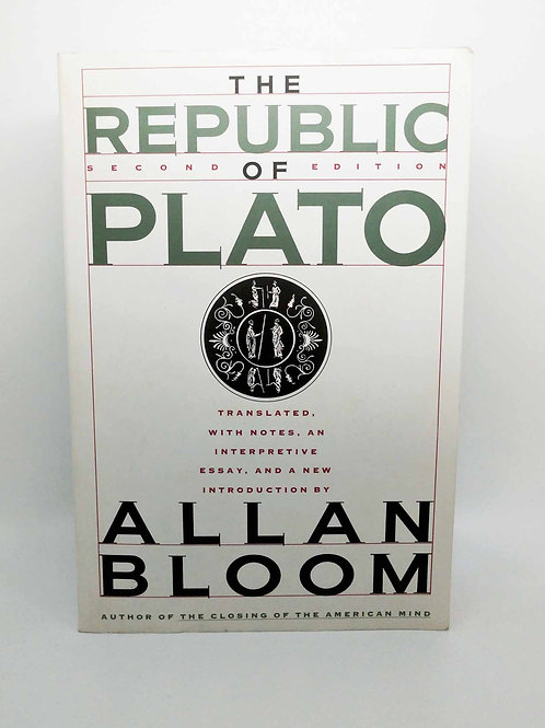 The Republic of Plato (Second Edition) by Plato and Allan Bloom