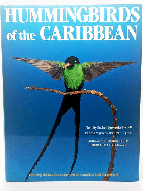 SIGNED Hummingbirds of The Caribbean by Esther Quesada Tyrrell