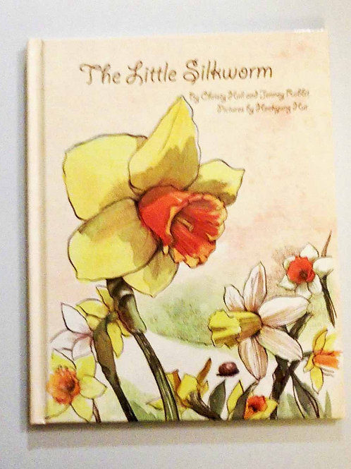 The Little Silkworm by Christy Hall, Jenney Rabbit; Pictures by Heekyung Hur