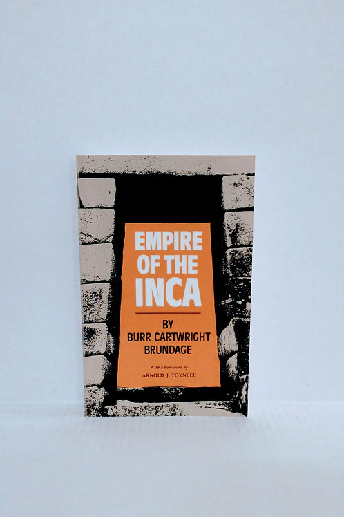 Empire of the Inca by Cartwright Brundage