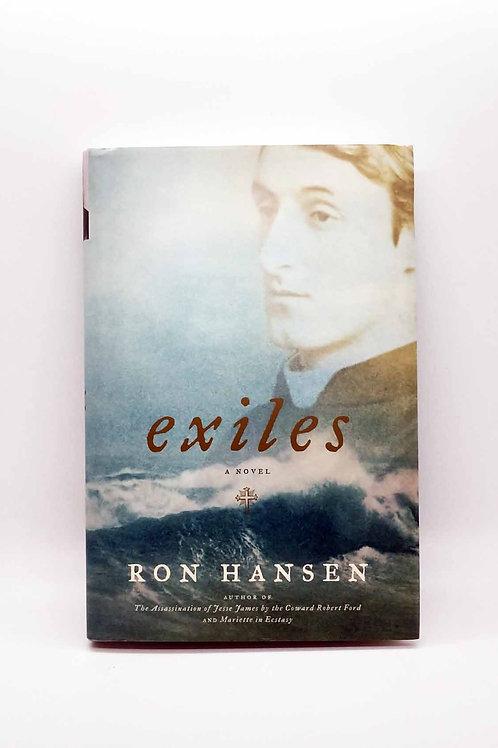 Exiles: A Novel by Ron Hansen