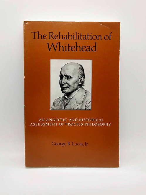 The Rehabilitation of Whitehead: An Analytic and Historical Assessment...