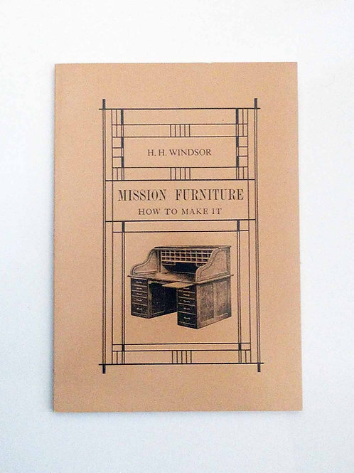 Mission Furniture: How to Make It by Henry Haven Windsor