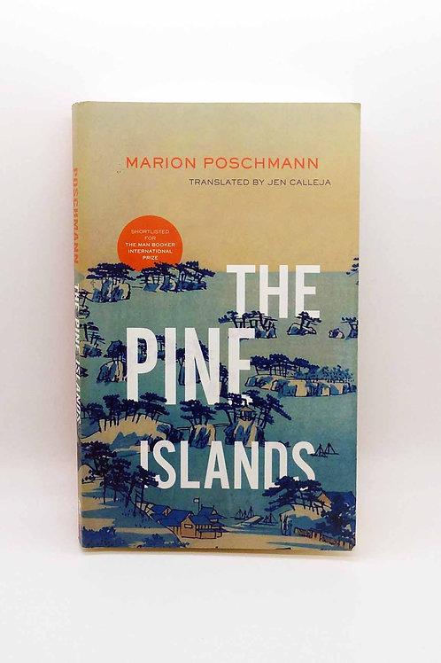The Pine Islands by Marion Poschmann and Jen Calleja