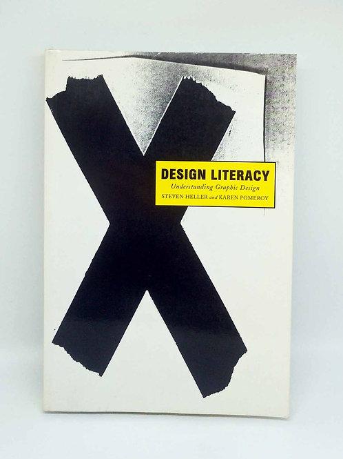 Design Literacy: Understanding Graphic Design by Steven Heller