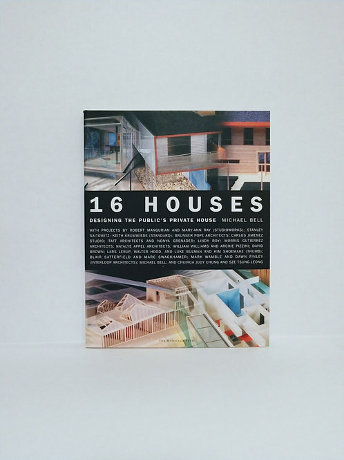 16 Houses by Michael Bell - Illustrated