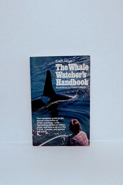 The Whale Watcher's Handbook by Eric Hoyt