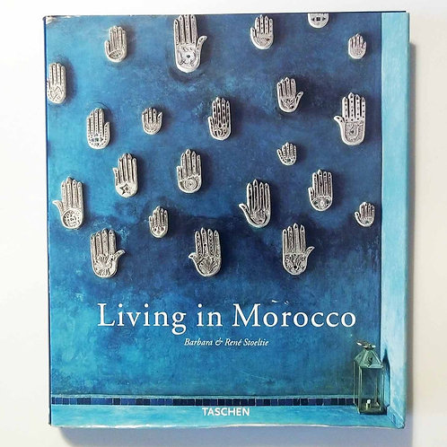 Living in Morocco - Taschen -English, French, German