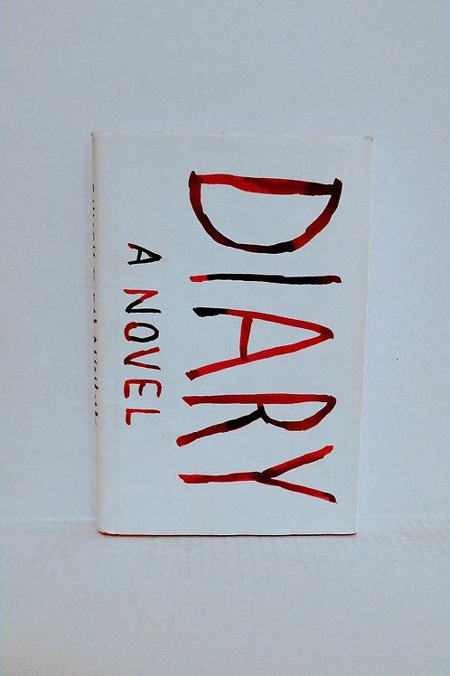 Diary: A Novel by Chuck Palahniuk