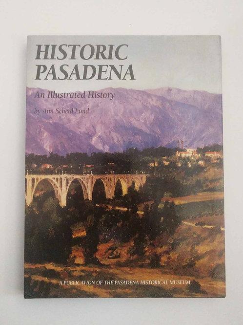 Historic Pasadena by Ann Scheid Lund