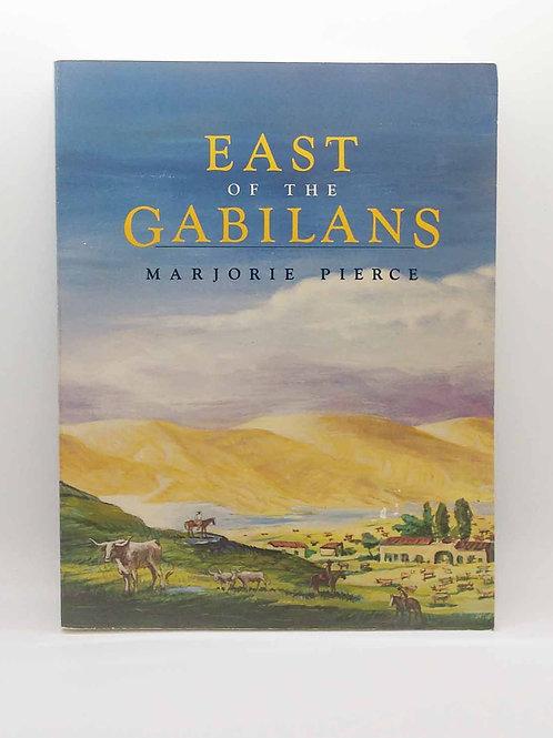 East of the Gabilans by Marjorie Pierce