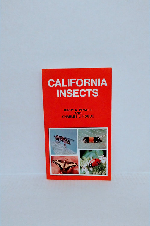 California Insects (California Natural History Guides) by Powell & Hogue