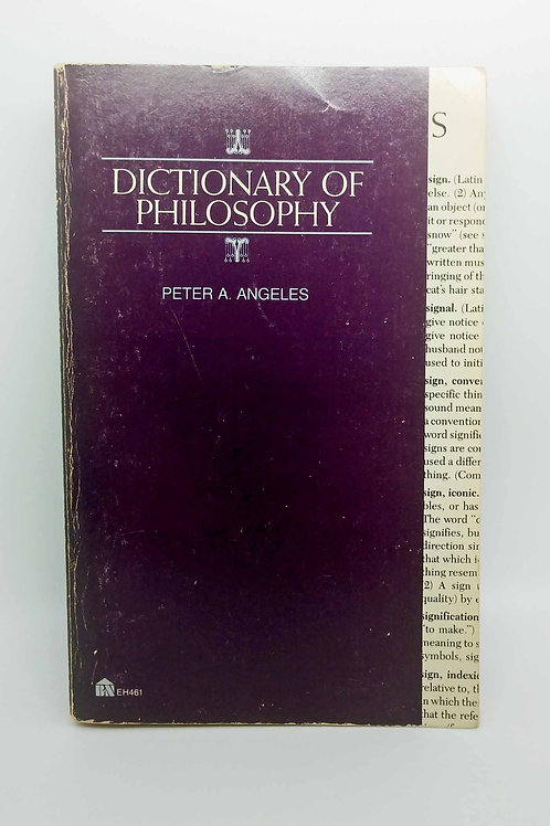 Dictionary of Philosophy by Peter Adam Angeles