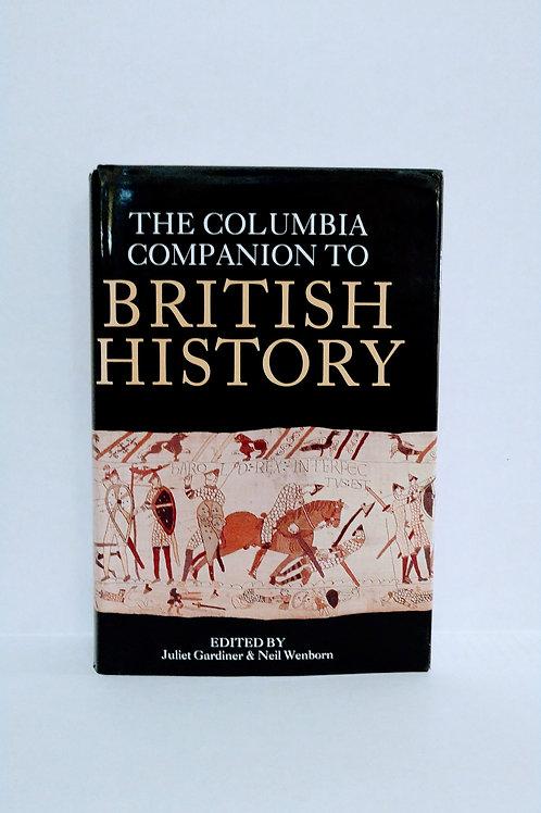Columbia Companion to British History by Wenborn and Gardiner