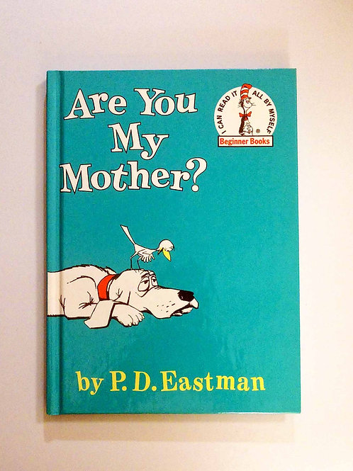 Are You My Mother? (Beginner Books) by P.D. Eastman