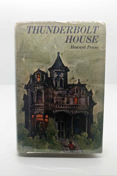 Thunderbolt House by Howard Pease