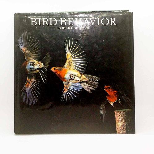 Bird Behavior by Robert Burton