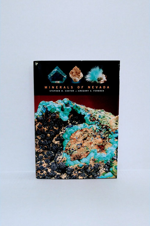 Minerals Of Nevada by Stephen B. Castor and Gregory C. Ferdock