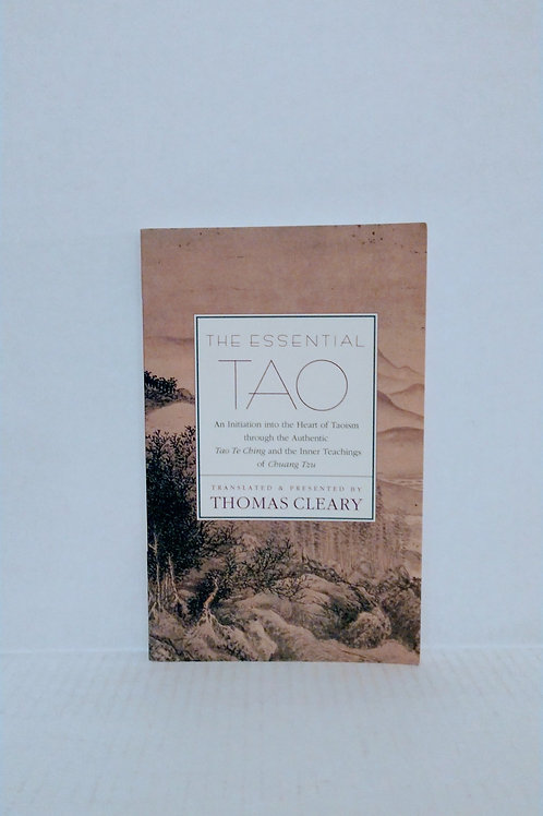 The Essential Tao by Thomas F. Cleary