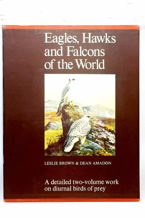 Eagles, Hawks and Falcons of the World (2 vol. box set) by Brown & Amadon