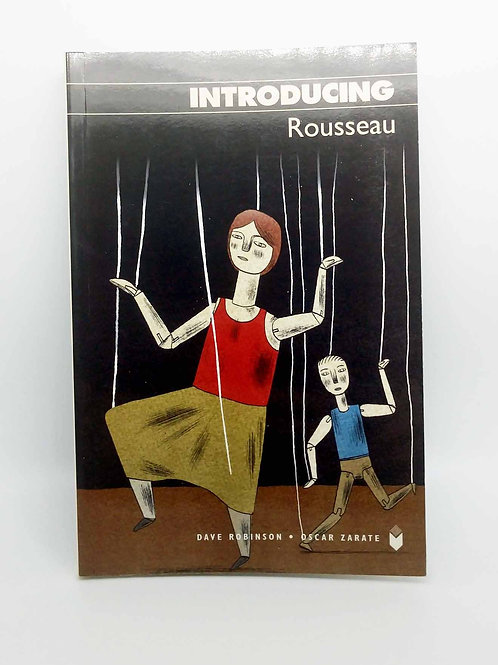 Introducing Rousseau (graphic guide) by Robinson and Zarate