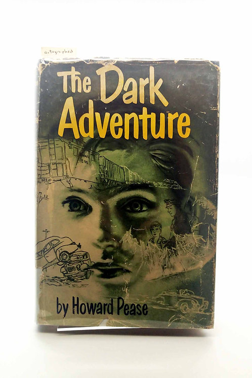 The Dark Adventure by Howard Pease