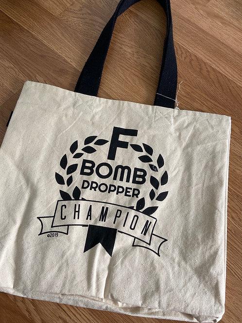 "Bag ""F Bomb Dropping Champion"""