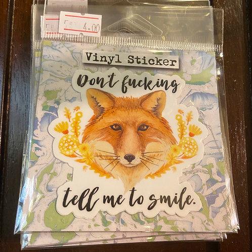 Sticker (Don't tell me to fucking smile)