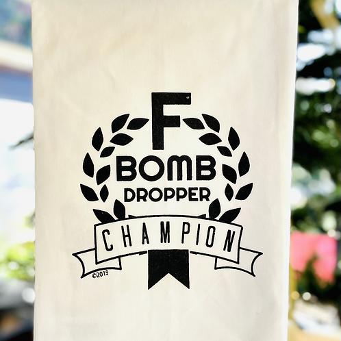 "Dish Towel ""F Bomb Dropping Champion"""