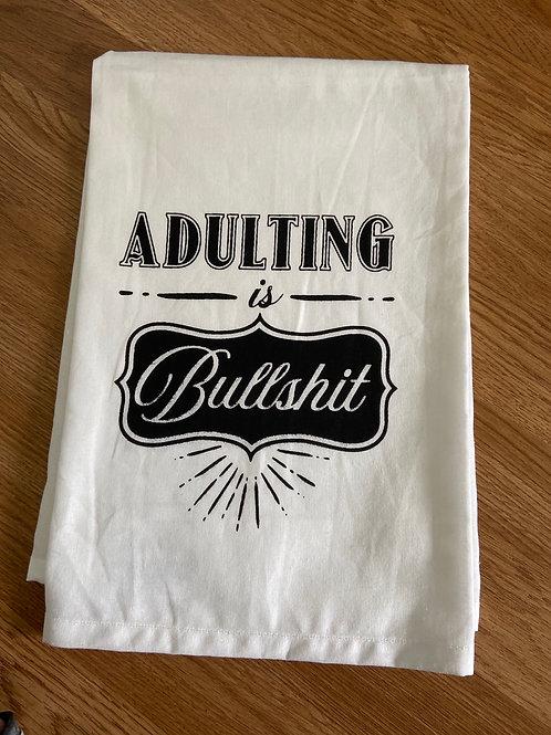 "Dish Towel ""Adulting is Bullshit"""
