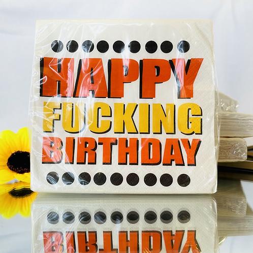 Napkins (happy fucking birthday)