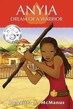 Anyia, Dream of a Warrior (Book 1)