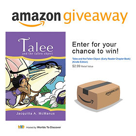 Amazon Giveaway of Talee and the Fallen Object