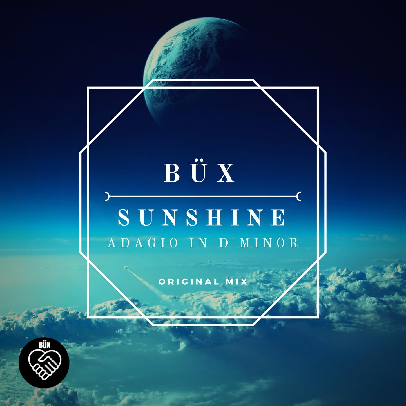 BÜX - SUNSHINE (ORIGINAL_MIX)