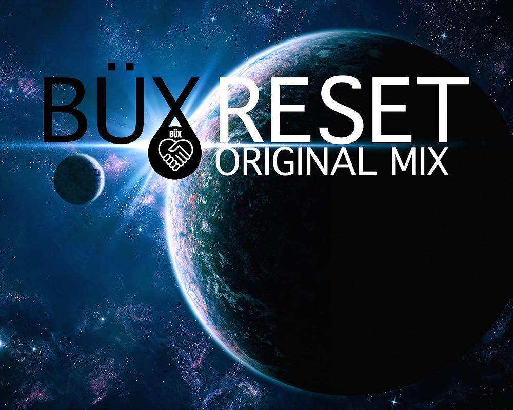 Büx - Reset (Original Mix)