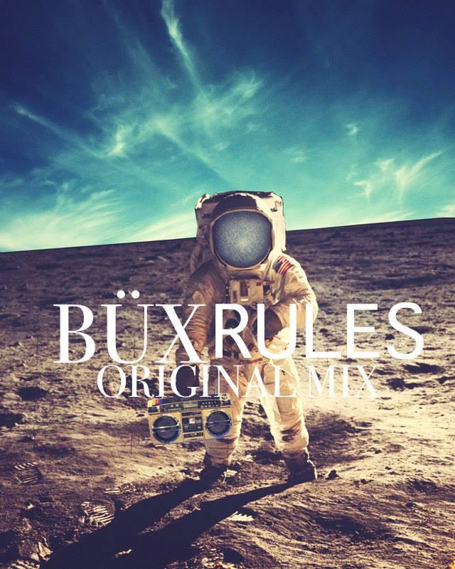Büx - Rules (Original Mix)