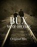 Büx - Way home (Original Mix)