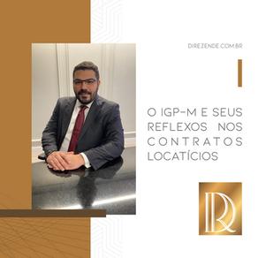 O IGP-M e seus reflexos nos contratos locatícios