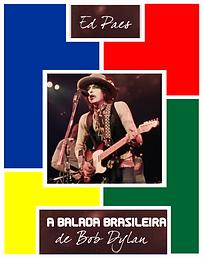 capa livro a balada brasielira de Bob dy