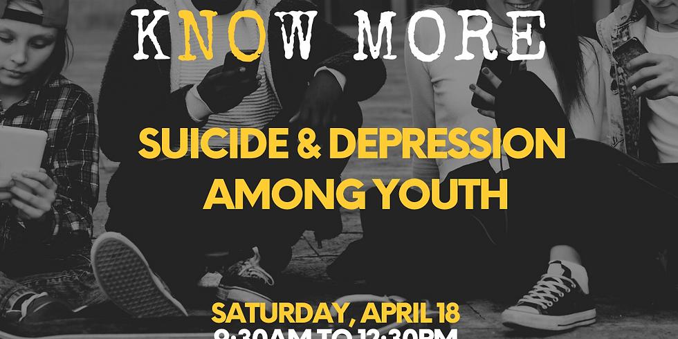 KNOW MORE - Suicide & Depression