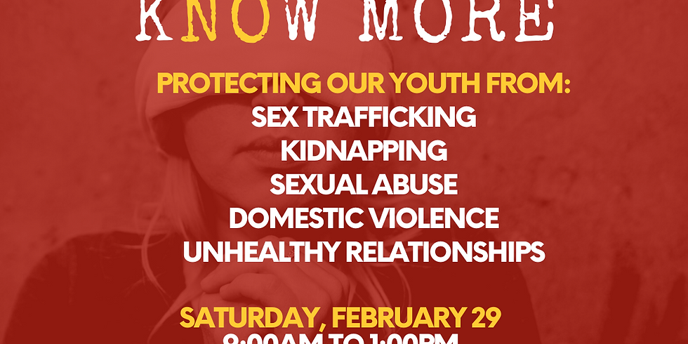 KNOW MORE - Protecting Our Youth
