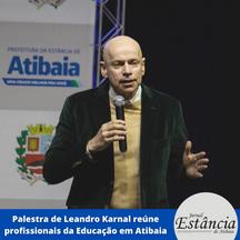 Palestra de Leandro Karnal reúne profissionais da Educação em Atibaia