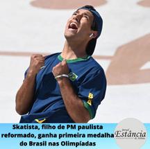 Skatista, filho de PM paulista reformado, ganha primeira medalha do Brasil nas Olimpíadas