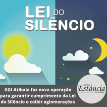 GGI Atibaia faz nova operação para garantir cumprimento da Lei do Silêncio e coibir aglomerações