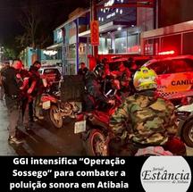 """GGI intensifica """"Operação Sossego"""" para combater a poluição sonora em Atibaia"""