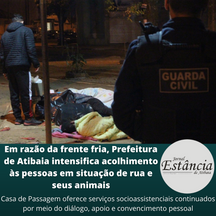 Frente fria, Atibaia intensifica acolhimento às pessoas em situação de rua e seus animais