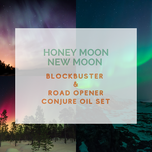 Honey Moon NM Blockbuster& Road Opener Oils