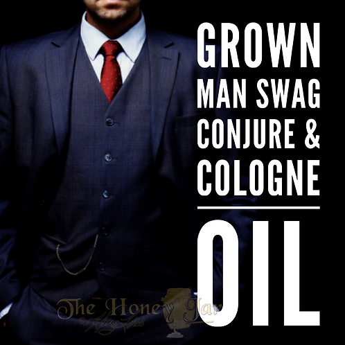 Grown Man Swag Conjure & Cologne Oil