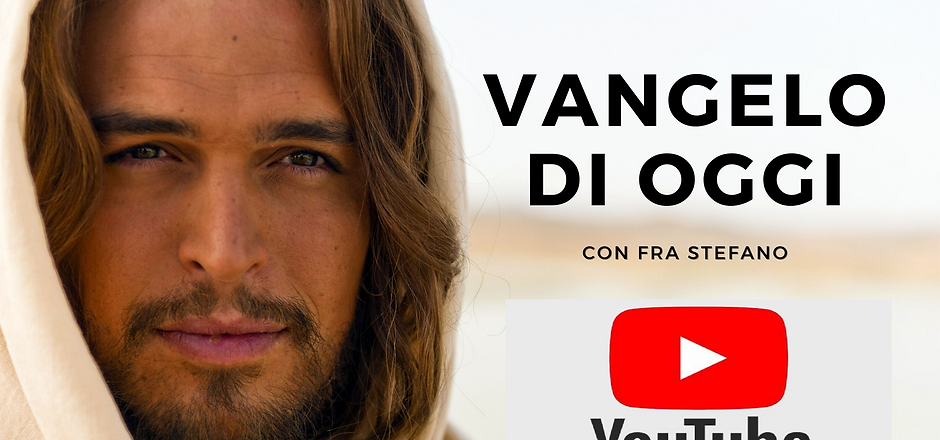 Vangelo di oggi youtube.png
